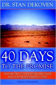 40 Days To The Promise - Stan Dekoven