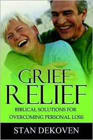 Grief Relief - Stan Dekoven
