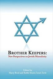 Brother Keepers: New Perspectives on Jewish Masculinity - Brod, Harry / Zevit, Shawn