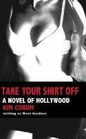 Take Your Shirt Off - Corum, Kim