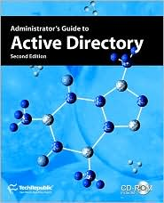 Administrator's Guide To Active Directory, Second Edition - Techrepublic
