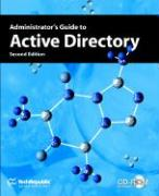 Administrator's Guide to Active Directory, Second Edition