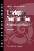 Developing Your Intuition: A Guide to Reflective Practice - Cartwright, Talula