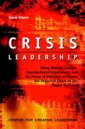 Crisis Leadership - Klann, Gene