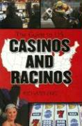 The Complete Guide to U.S. Casinos and Racinos