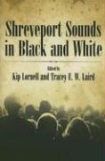 Shreveport Sounds in Black & White