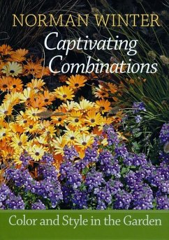 Captivating Combinations: Color and Style in the Garden - Winter, Norman
