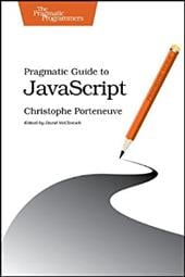 Pragmatic Guide to JavaScript - Porteneuve, Christophe