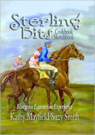 Sterling Bits: Bluegrass Equestrian Experience - Kathy and Smith Mayfield