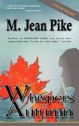 Pike, M. Jean: Whispers in Autumn