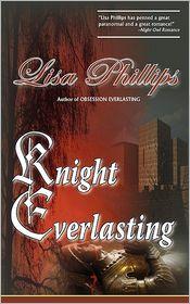 Knight Everlasting - Lisa Phillips