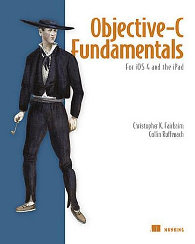 Objective-C Fundamentals - Christopher K. Fairbairn