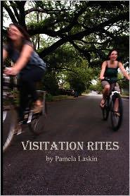 Visitation Rites - Pamela Laskin