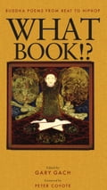 What Book! - Gary Gach, Peter Coyote