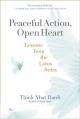 Peaceful Action, Open Heart - Thich Nhat Hanh