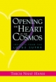 Opening the Heart of the Cosmos - Thich Nhat Hanh