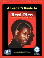 A Leader's Guide To Real Men, Real Stories