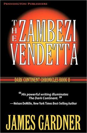 The Zambezi Vendetta - James S. Gardner, Designed by Donald Brennan