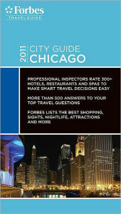 Forbes City Guide 2011 Chicago - Forbes Travel Guide