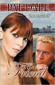 A Girl's Best Friend - Pat Dale
