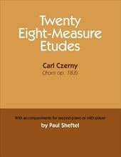 Twenty Eight-Measure Etudes [Of] Carl Czerny: With Accompaniments for Second Piano or MIDI Player - Sheftel, Paul