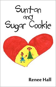 Suntan And Sugar Cookie - Renee Hall
