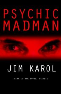 Psychic Madman als eBook von Jim Karol - Sourced Media