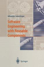 Software Engineering with Reusable Components - Johannes Sametinger