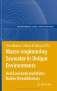 Macro-engineering Seawater in Unique Environments: Arid Lowlands and Water Bodies Rehabilitation (Environmental Science and Engineering / Environmental Science)