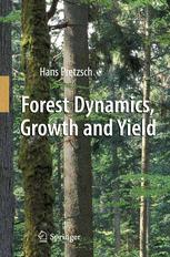Forest Dynamics, Growth and Yield - Hans Pretzsch