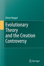 Evolutionary Theory and the Creation Controversy - Olivier Rieppel