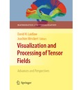 Visualization and Processing of Tensor Fields - David H. Laidlaw
