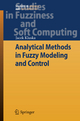 Analytical Methods in Fuzzy Modeling and Control - Jacek Kluska