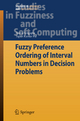 Fuzzy Preference Ordering of Interval Numbers in Decision Problems - Atanu Sengupta; Tapan Kumar Pal
