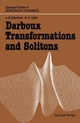 Darboux Transformations and Solitons - Vladimir B. Matveev; Mikhail A. Salle