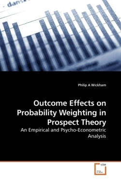 Outcome Effects on Probability Weighting             in Prospect Theory: An Empirical and Psycho-Econometric Analysis