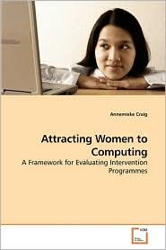 Attracting Women to Computing - Annemieke Craig
