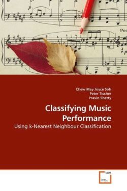 Classifying Music Performance: Using k-Nearest Neighbour Classification