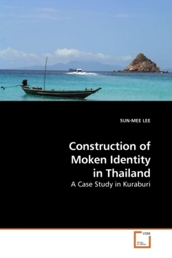 Construction of Moken Identity in Thailand