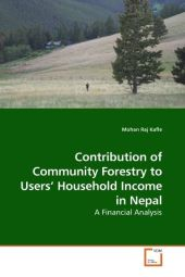 Contribution of Community Forestry to Users  Household Income in Nepal - Mohan Raj Kafle