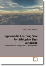 Hypermedia Learning Tool For Ethiopian Sign Language: User-Centered Design And Development