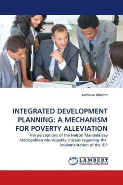INTEGRATED DEVELOPMENT PLANNING: A MECHANISM FOR POVERTY ALLEVIATION