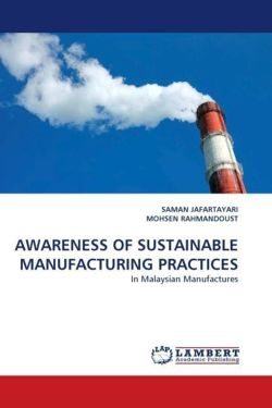 AWARENESS OF SUSTAINABLE MANUFACTURING PRACTICES