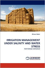 Irrigation Management Under Salinity And Water Stress