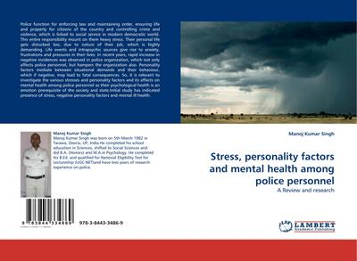Stress, personality factors and mental health among police personnel - Manoj Kumar Singh