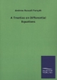A Treatise on Differential Equations - Andrew Russell Forsyth