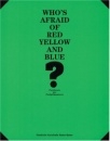 Who's Afraid of Red, Yellow and Blue?: Positions in Colour Field Painting - Karola Grasslin