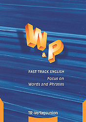Fast Track English, Focus on Words and Phrases