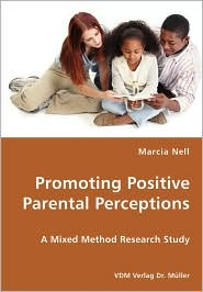 Promoting Positive Parental Perceptions - Marcia Nell