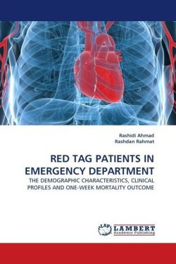 RED TAG PATIENTS IN EMERGENCY DEPARTMENT: THE DEMOGRAPHIC CHARACTERISTICS, CLINICAL PROFILES AND ONE-WEEK MORTALITY OUTCOME